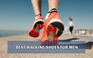 Top 10 Best Walking Shoes For Men 59