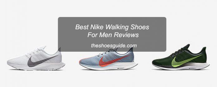 Best Nike Walking Shoes For Men Reviews