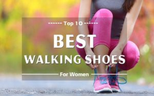 Top 10 Best Walking Shoes For Women 41