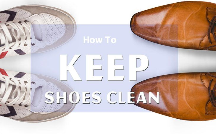 How to Keep Shoes Clean