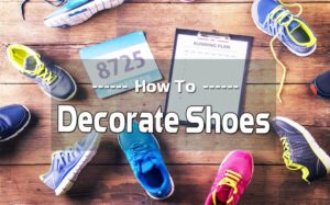 How to Decorate Shoes 2
