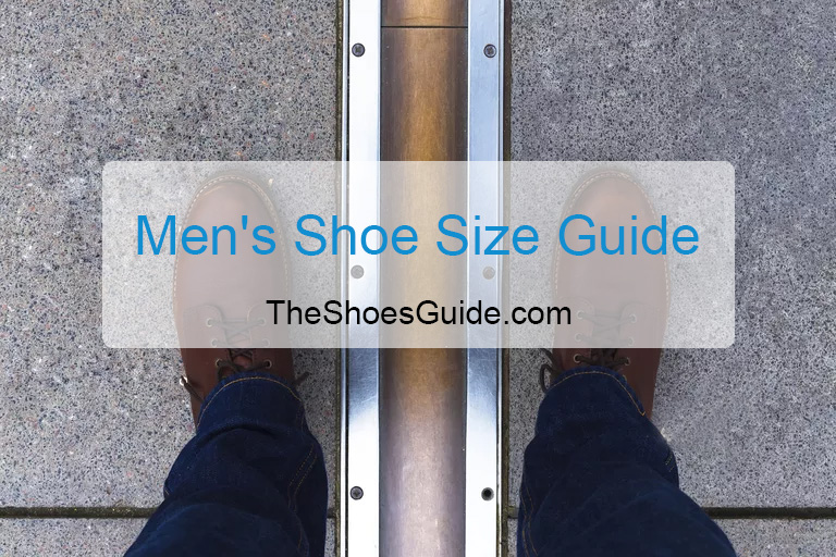 Men's Shoe Size Guide & Conversion Chart